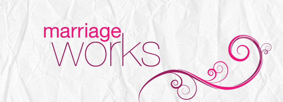 Marriage Works - Harvest City Church Leicester
