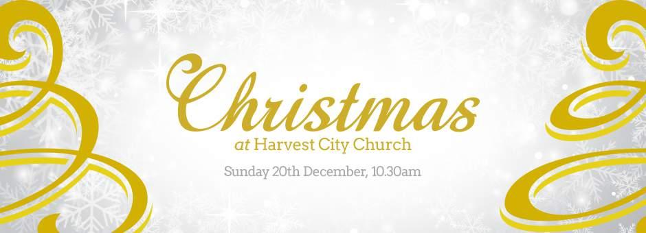 Christmas Carol Service - Harvest City Church Leicester