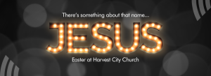 Easter at Harvest City Church Leicester