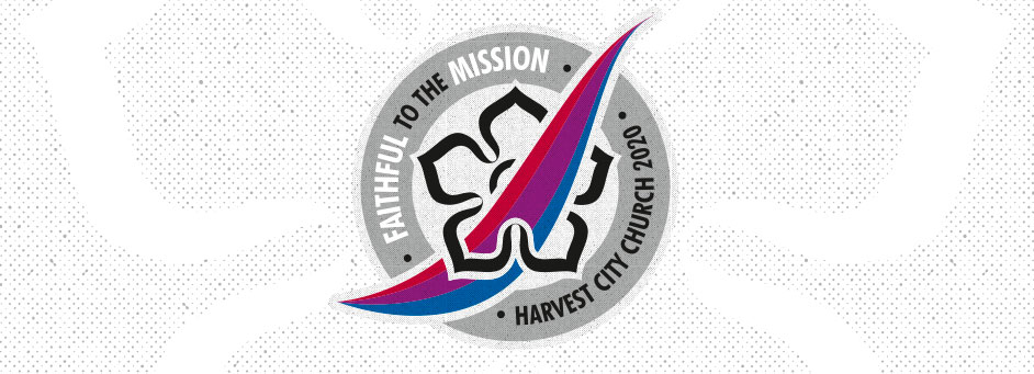 Faithful to the Mission – Harvest City Church Leicester