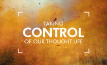 Taking Control of Our Thought Life, Hannah Johnston – Harvest City Church Leicester