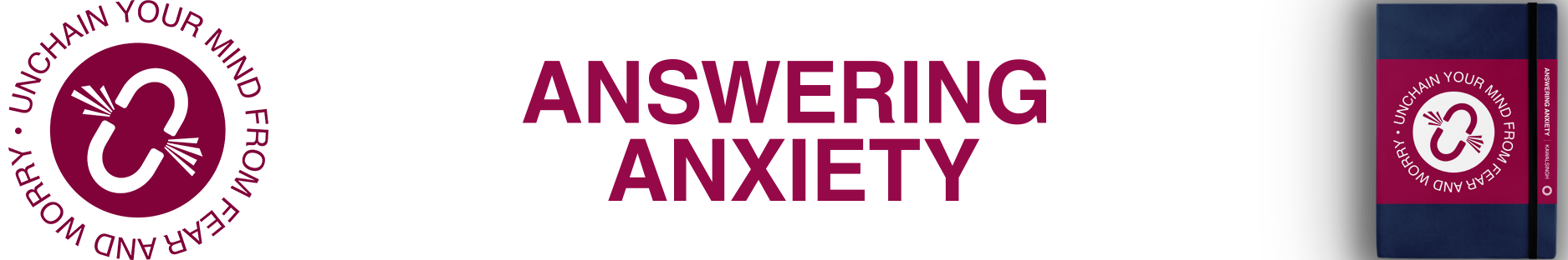 Answering Anxiety | Chip Kawalsingh